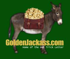 Golden Jackass, home of Hat Trick Letter by Jim Willie
